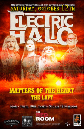 Electric Halo w/ Matters of The Heart and The Loft @ The Red Room Oct 12 2019 - Oct 15th @ The Red Room