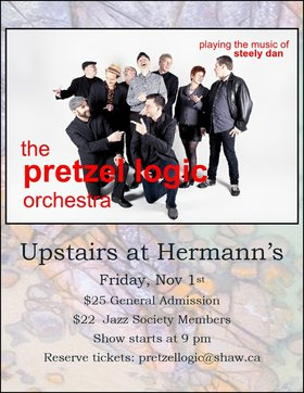 The Pretzel Logic Orchestra plays the music of Steely Dan: Pretzel Logic Orchestra @ Hermann's Upstairs Nov 1 2019 - Apr 9th @ Hermann's Upstairs