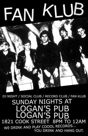 FAN KLUB DJ NIGHT - thanksgiving edition: FANKLUB DJ'S @ Logan's Pub Oct 13 2019 - Oct 16th @ Logan's Pub