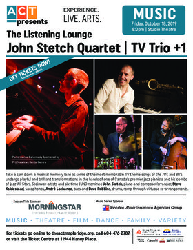 John Stetch - TV Trio +1: John Stetch, Steve Kaldestad, Andre Lachance, Dave Robbins @ The ACT Oct 18 2019 - Sep 25th @ The ACT