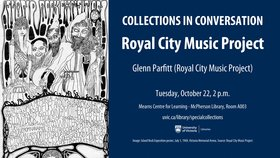 Collections in Conversation: Royal City Music Project: Glenn Parfitt @ Special Collections and University Archives, UVic Oct 22 2019 - Oct 14th @ Special Collections and University Archives, UVic