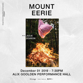 MOUNT EERIE, Julie Doiron @ Alix Goolden Performance Hall Dec 1 2019 - Sep 29th @ Alix Goolden Performance Hall