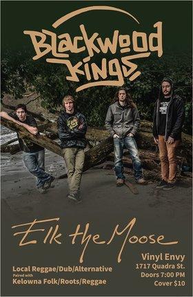 Blackwood Kings, Elk the Moose  (Kelowna Roots Reggae) @ Vinyl Envy Dec 1 2019 - Sep 18th @ Vinyl Envy