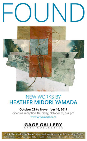 Found: Heather Midori Yamada @ Gage Gallery Arts Collective Oct 29 2019 - Oct 23rd @ Gage Gallery Arts Collective