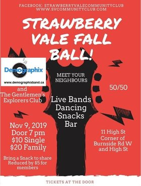 Strawberry Vale Fall Dance Ball: Demographix Band Victoria @ Strawberry Vale Community Club Nov 9 2019 - Mar 29th @ Strawberry Vale Community Club