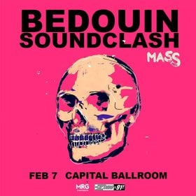 Bedouin Soundclash @ Capital Ballroom Feb 7 2020 - Jan 25th @ Capital Ballroom