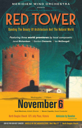 Red Tower: Banding the Beauty of Architecture and the Natural World: Meridiem Wind Orchestra @ North Douglas Church Nov 6 2019 - Dec 5th @ North Douglas Church