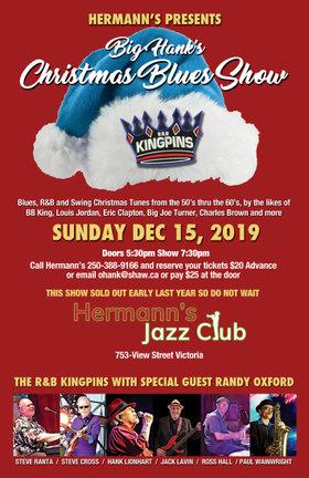 Big Hank's Christmas Blues Show: Hank  Lionhart  (Vocals), Jack Lavin (Bass), Steve Cross (Guitar), steve ranta (Keys), Ross Hall (Drums), Paul Wainwright (Sax), Randy Oxford  (Trombone) @ Hermann's Jazz Club Dec 15 2019 - Sep 18th @ Hermann's Jazz Club
