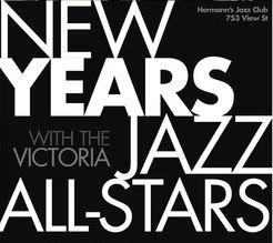 Early New Years Eve Party: Kelby MacNayr's Victoria Jazz All-Stars, Daniel Lapp, Phil Dwyer, Louise Rose, Roy Styff, Joey Smith, Kelby MacNayr @ Hermann's Jazz Club Dec 31 2019 - Oct 20th @ Hermann's Jazz Club