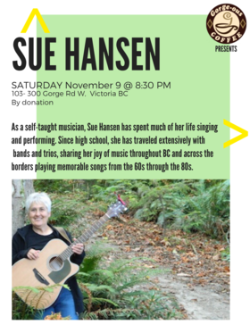 Presenting songs from the 60s to 80s: Sue Hansen @ Gorge-ous Coffee Nov 9 2019 - Sep 23rd @ Gorge-ous Coffee