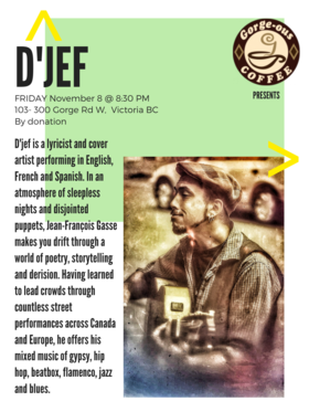 French, Spanish and English lyricist & cover artist: D'Jef @ Gorge-ous Coffee Nov 8 2019 - Sep 23rd @ Gorge-ous Coffee