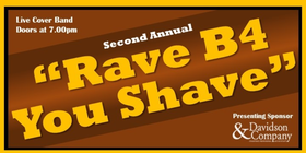 """Rave B4 You Shave"" - Movember Fundraiser @ The Red Room Nov 28 2019 - Jun 5th @ The Red Room"