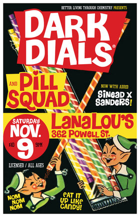 A night of Psych-Garage-Postpunk-Rock: Dark Dials, Pill Squad, Sinéad Sanders @ LanaLou's Nov 9 2019 - May 31st @ LanaLou's