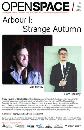 Arbour I: Strange Autumn: Max Murray, Liam Hockley @ Open Space Nov 15 2019 - May 31st @ Open Space