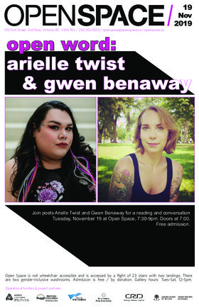 Open Word: Arielle Twist, Gwen Benaway @ Open Space Nov 19 2019 - May 31st @ Open Space