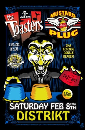 Double Headliner show! Early Show!: The Toasters, Mustard Plug @ Distrikt Feb 8 2020 - Jan 25th @ Distrikt