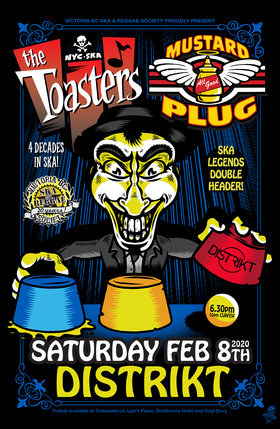 Double Headliner show! Early Show!: The Toasters, Mustard Plug @ Distrikt Feb 8 2020 - Feb 16th @ Distrikt