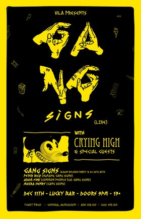 Gang Signs, Crying High, Bright Boy @ Lucky Bar Dec 11 2019 - Jul 12th @ Lucky Bar