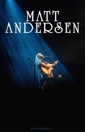 Matt Andersen @ Cowichan Performing Arts Centre Feb 14 2020 - Jan 21st @ Cowichan Performing Arts Centre