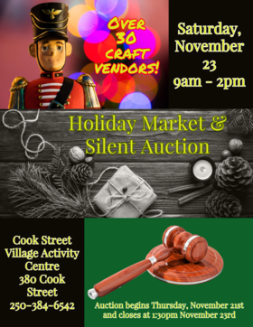 Holiday Market and Silent Auction @ Cook Street Village Activity Centre Nov 23 2019 - Apr 4th @ Cook Street Village Activity Centre