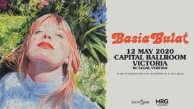 Basia Bulat, Legal Vertigo @ Capital Ballroom May 12 2020 - Apr 1st @ Capital Ballroom
