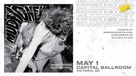 Mudhoney @ Capital Ballroom May 1 2020 - Apr 1st @ Capital Ballroom