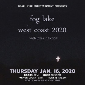 Fog Lake, Foxes in Fiction  @ Lucky Bar Jan 16 2020 - Jul 12th @ Lucky Bar