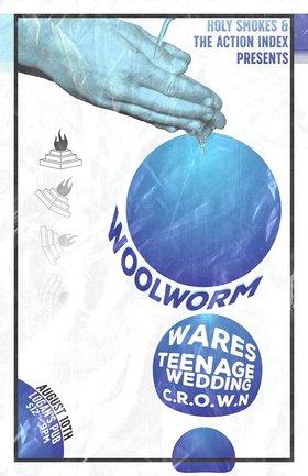 Woolworm, Wares, Teenage Wedding, C.R.O.W.N. @ Logan's Pub Aug 10 2018 - Oct 16th @ Logan's Pub