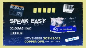 Speak Easy - Victoria, Bluets, Groan Boy @ Copper Owl Nov 30 2019 - Jan 22nd @ Copper Owl