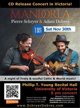 CD Release Concert • Mandorla: Pierre Schryer & Adam Dobres, Merrie Klazek (Guest) @ Phillip T. Young Recital Hall (Uvic) Nov 30 2019 - Dec 13th @ Phillip T. Young Recital Hall (Uvic)