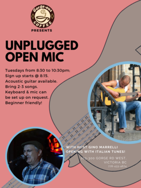 Unplugged Open Mic: Gino Marrelli (Host) @ Gorge-ous Coffee Dec 24 2019 - Sep 23rd @ Gorge-ous Coffee