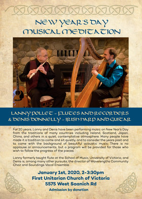 New Year's Day Musical Meditation: Lanny Pollet (flutes, recorders), Denis Donnelly  (Irish harp, guitar) @ First Unitarian Church of Victoria Jan 1 2020 - Oct 25th @ First Unitarian Church of Victoria