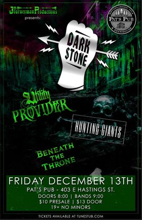 Utility Provider, Dark Stone, Hunting Giants, BENEATH THE THRONE @ Pat's Pub Dec 13 2019 - Sep 22nd @ Pat's Pub