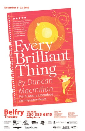 Every Brilliant Thing @ Belfry Theatre Dec 22 2019 - Dec 12th @ Belfry Theatre