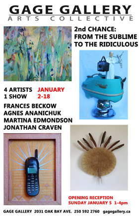 SECOND CHANCE: FROM THE SUBLIME TO THE RIDICULOUS: Jonathan Craven, Martina Edmondson, Frances Beckow, Agnes Ananichuk @ Gage Gallery Arts Collective Jan 2 2020 - Oct 30th @ Gage Gallery Arts Collective
