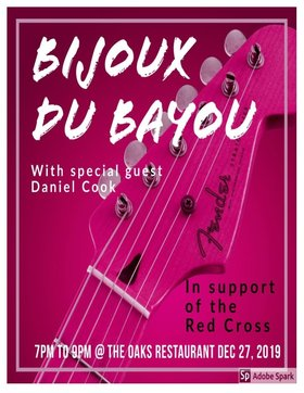Bijoux du Bayou, With, Daniel Cook @ Oaks Restaurant and Grill Dec 27 2019 - Apr 7th @ Oaks Restaurant and Grill