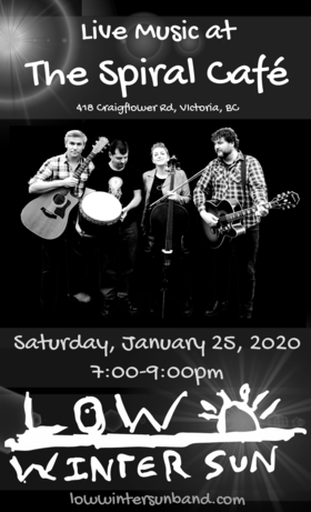 Acoustic at the Spiral Cafe: Low Winter Sun @ Spiral Cafe Jan 25 2020 - Jan 25th @ Spiral Cafe