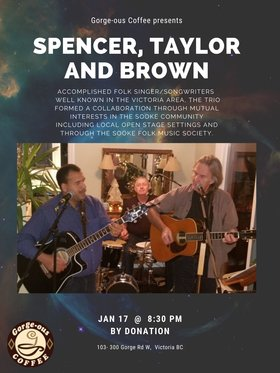 Spencer, Taylor, and Brown: Ray Spencer, Willis Taylor @ Gorge-ous Coffee Jan 17 2020 - Jan 19th @ Gorge-ous Coffee