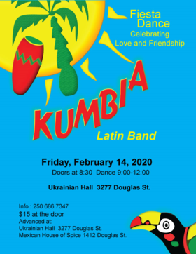 Kumbia Latin Band Valentine Dance:  Kumbia Latin Band @ Ukrainian Cultural Centre Feb 14 2020 - Jan 25th @ Ukrainian Cultural Centre