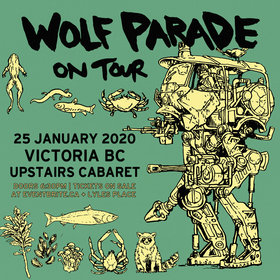 Wolf Parade @ The Upstairs Cabaret Jan 25 2020 - Jan 25th @ The Upstairs Cabaret