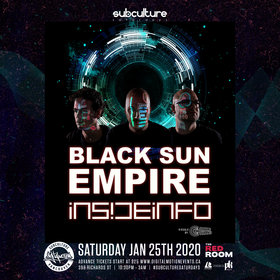 Black Sun Empire, Insideinfo @ The Red Room Jan 25 2020 - Jun 5th @ The Red Room