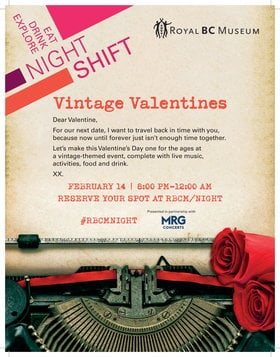 Night Shift: Vintage Valentines @ Royal BC Museum Feb 14 2020 - Jan 17th @ Royal BC Museum
