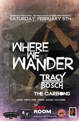 Where We Wander w/ Tracy Bosch + The Carbons @ The Red Room Feb 8 2020 - May 29th @ The Red Room