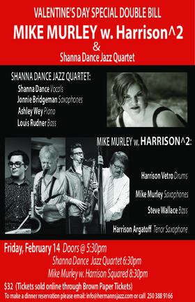 Valentine's Day Special Double Bill: Mike Murley w. Harrison Squared plus The Shanna Dance Jazz Quartet @ Hermann's Jazz Club Feb 14 2020 - Oct 25th @ Hermann's Jazz Club