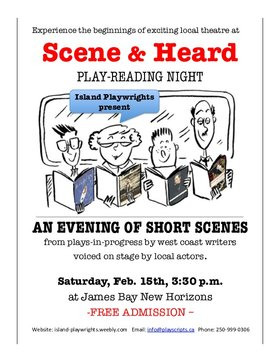 Scene & Heard play-reading @ James Bay New Horizons activity centre Feb 15 2020 - Jan 25th @ James Bay New Horizons activity centre
