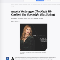 Angela Verbrugge: The Night We Couldn't Say Goodnight (Gut String) A review of the debut album from the Canadian vocalist