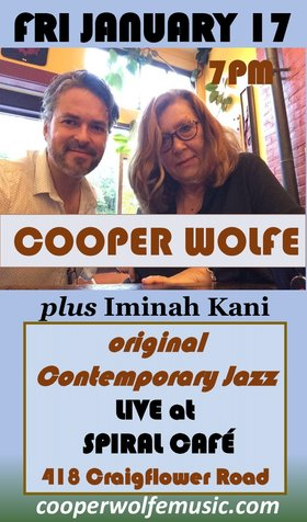 Cooper Wolfe , Iminah Kani @ Spiral Cafe Jan 17 2020 - Jan 19th @ Spiral Cafe