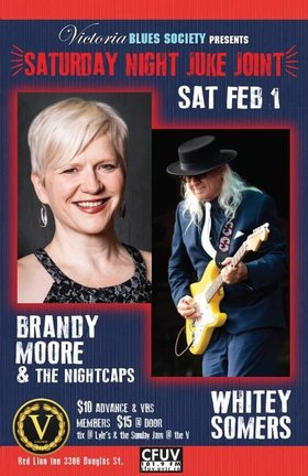 Saturday Night Juke Joint: Brandy Moore & the Nightcaps, Whitey Somers @ V-lounge Feb 1 2020 - Jun 5th @ V-lounge