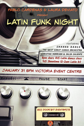 Latin Funk & Soul Party: The West Coast Cuban Orchestra, Pablo Cardenas @ Victoria Event Centre Jan 31 2020 - May 31st @ Victoria Event Centre
