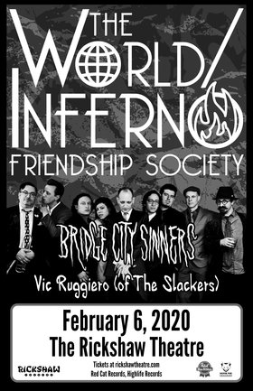 World Inferno Friendship Society, Bridge City Sinners, Vic Ruggiero, Kownterpoint @ Rickshaw Theatre Feb 6 2020 - Feb 20th @ Rickshaw Theatre